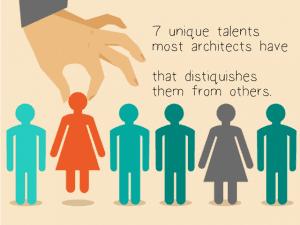 7 Unique Talents Most Architects have
